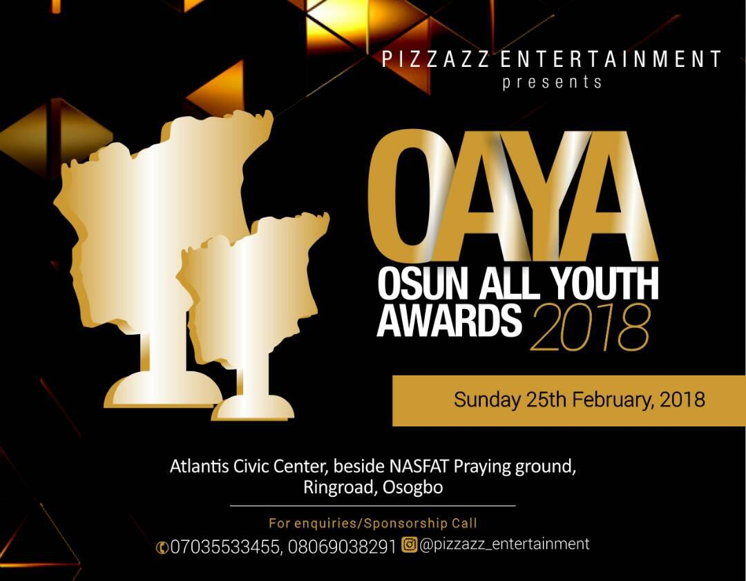 Photo of PIZZAZZ ENTERTAINMENT UNVEILS THE NOMINATION LIST FOR OSUNALLYOUTHAWARDS2018