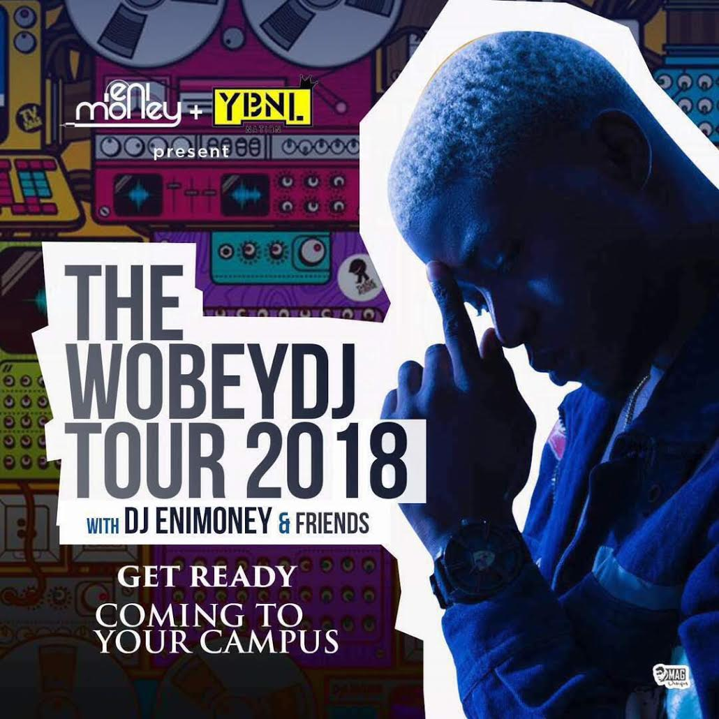 "Photo of YBNL OFFICIAL DJ ""DJ ENIMONEY"" SET TO HOLD FIRST CAMPUS TOUR THEMED #TheWobeyDjTour 2018."