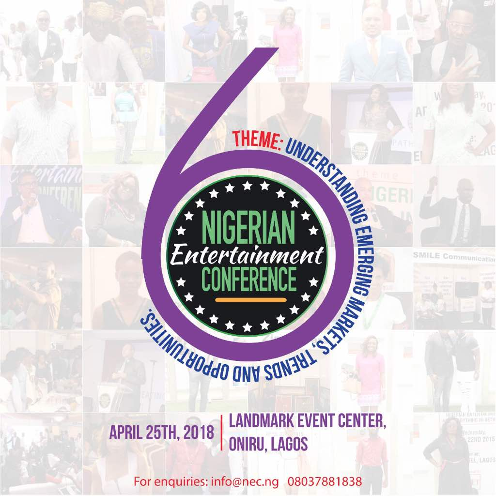 Photo of 6TH EDITION OF NIGERIAN ENTERTAINMENT CONFERENCE TO HOLD IN LAGOS ON APRIL 25.