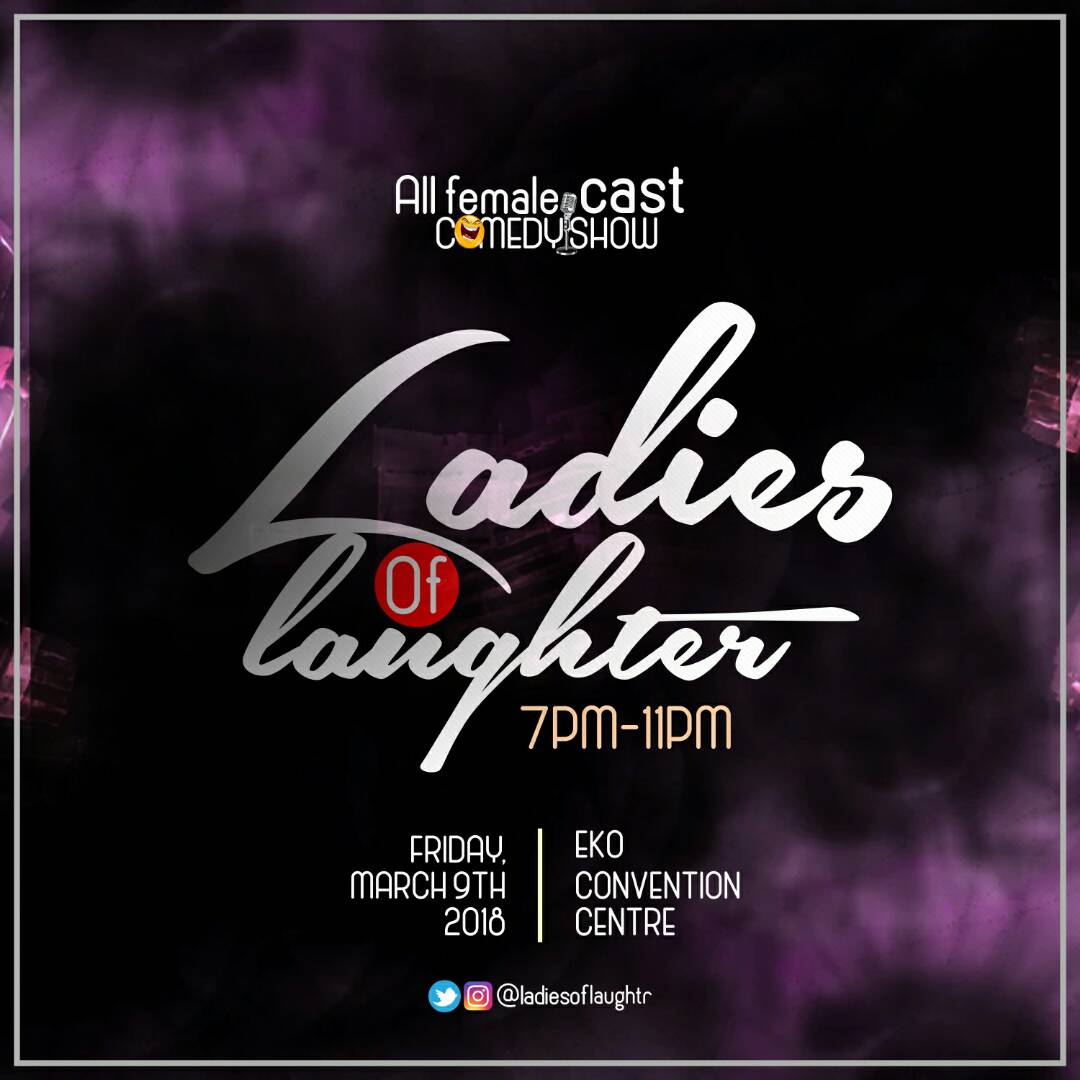 Photo of LADIES OF LAUGHTER!!! FIRST LADIES ONLY COMEDY SHOW TO HIT LAGOS.