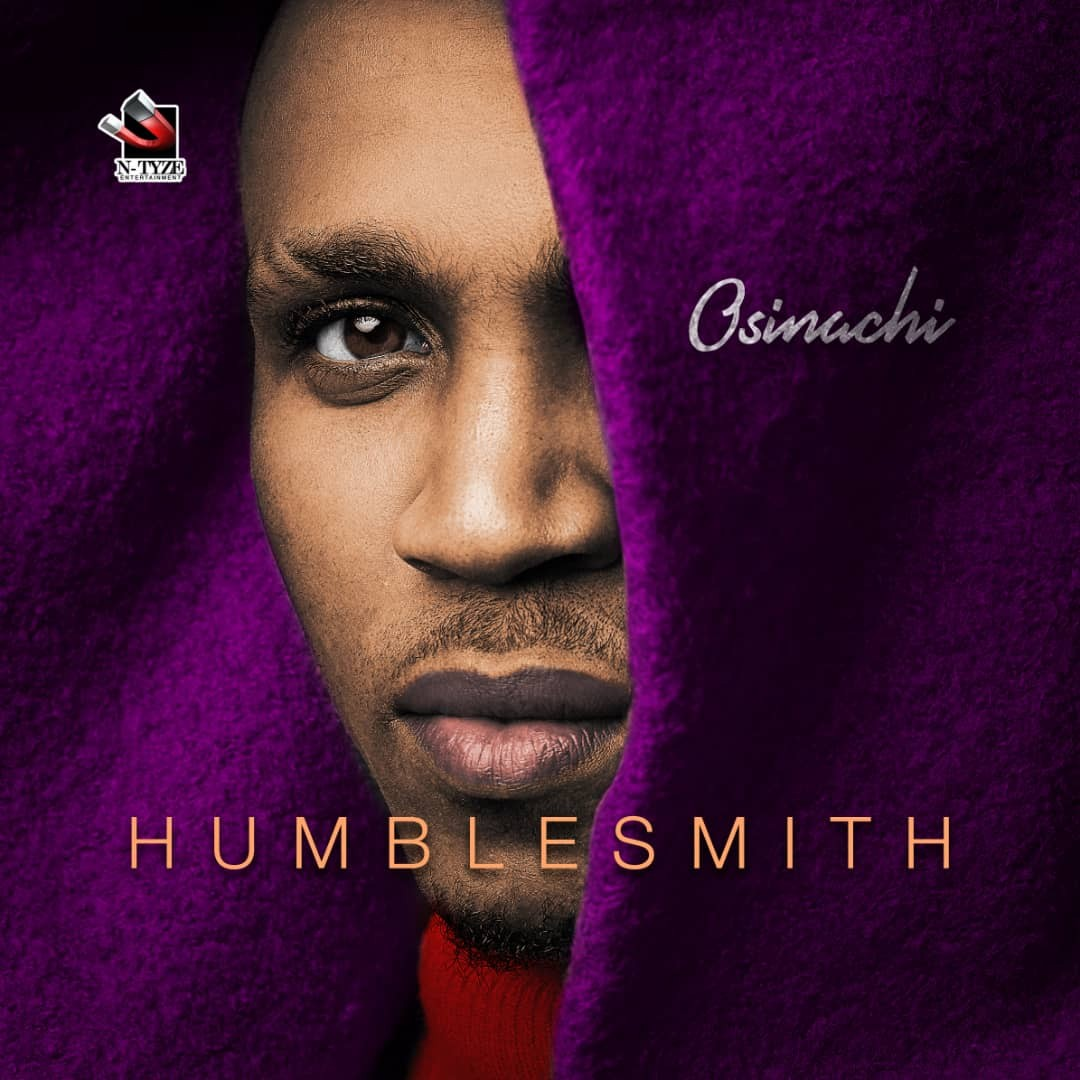 "Photo of HUMBLESMITH RELEASES ""OSINACHI"" ALBUM , FEATURES DAVIDO, TIWA SAVAGE, OLAMIDE AND OTHERS"