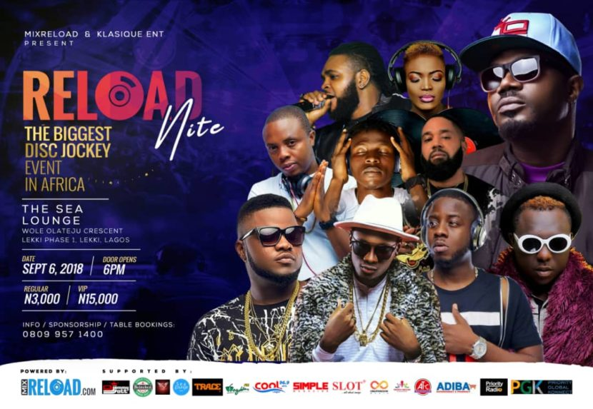 Photo of RELOAD NITE:THE BIGGEST DISC JOCKEY EVENT IN AFRICA DEBUTS THIS SEPTEMBER
