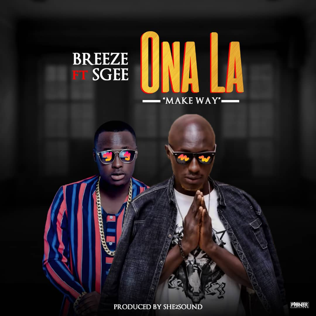 Photo of Breezy ft S Gee – Onola
