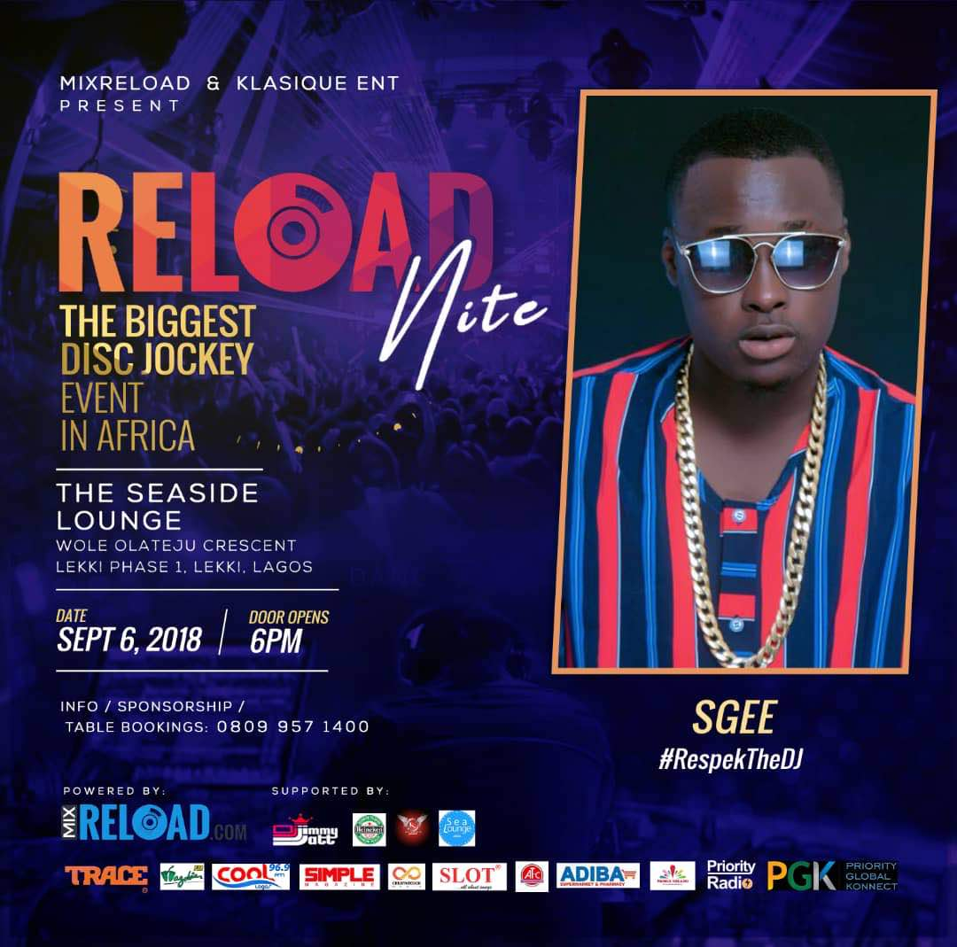 Photo of S GEE SET TO PERFORM AT THE BIGGEST DISC JOCKEY EVENT IN AFRICA: RELOAD NITE ALONGSIDE DJ JIMMY JATT, SKALES, VICTORIA KIMANI, LAX, SEYI SHAY TIIMMY AND MANY MORE.