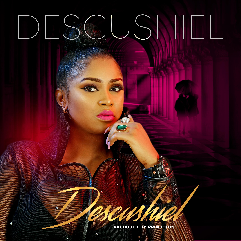 Photo of Descushiel – Descushiel (Produced By Princeton)