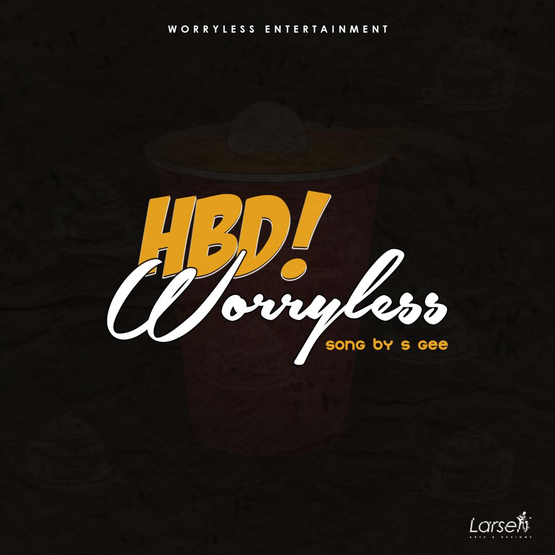 Photo of Worryless HBD song