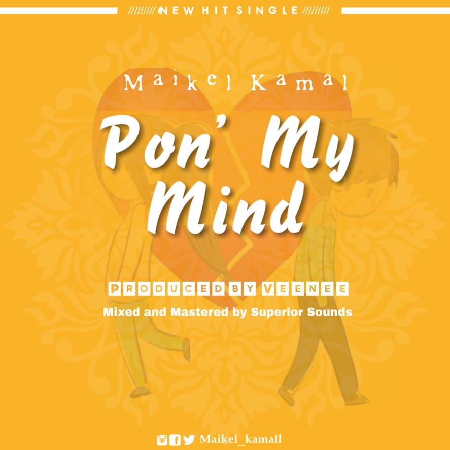 Photo of Val song: Maikel Kamal – Pon' my mind