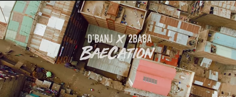 Photo of (VIDEO) D'banj – Baecation ft. 2baba