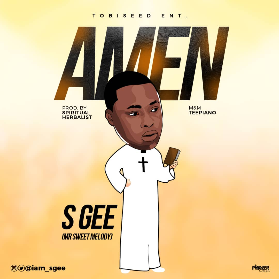 "Photo of S GEE DROPS FIRST SINGLE OF THE YEAR  ""AMEN"""