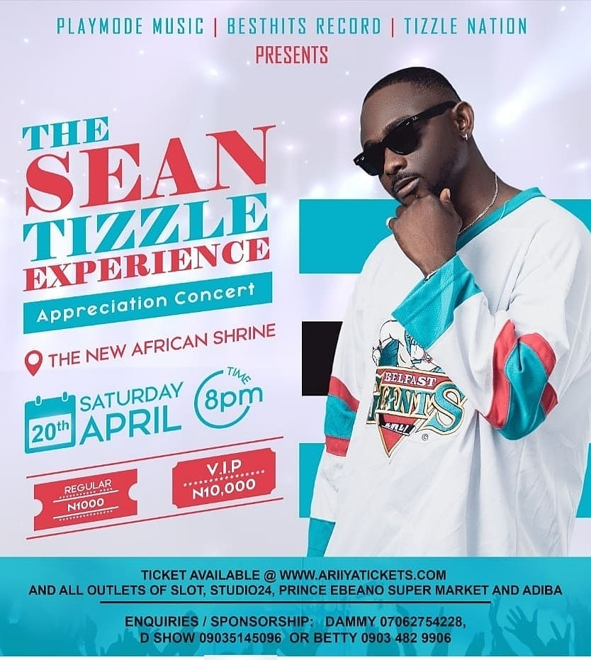 Photo of SEAN TIZZLE EMBARKS ON APPRECIATION CONCERT;#THESEANTIZZLEEXPERIENCE AT THE AFRICAN SHRINE THIS