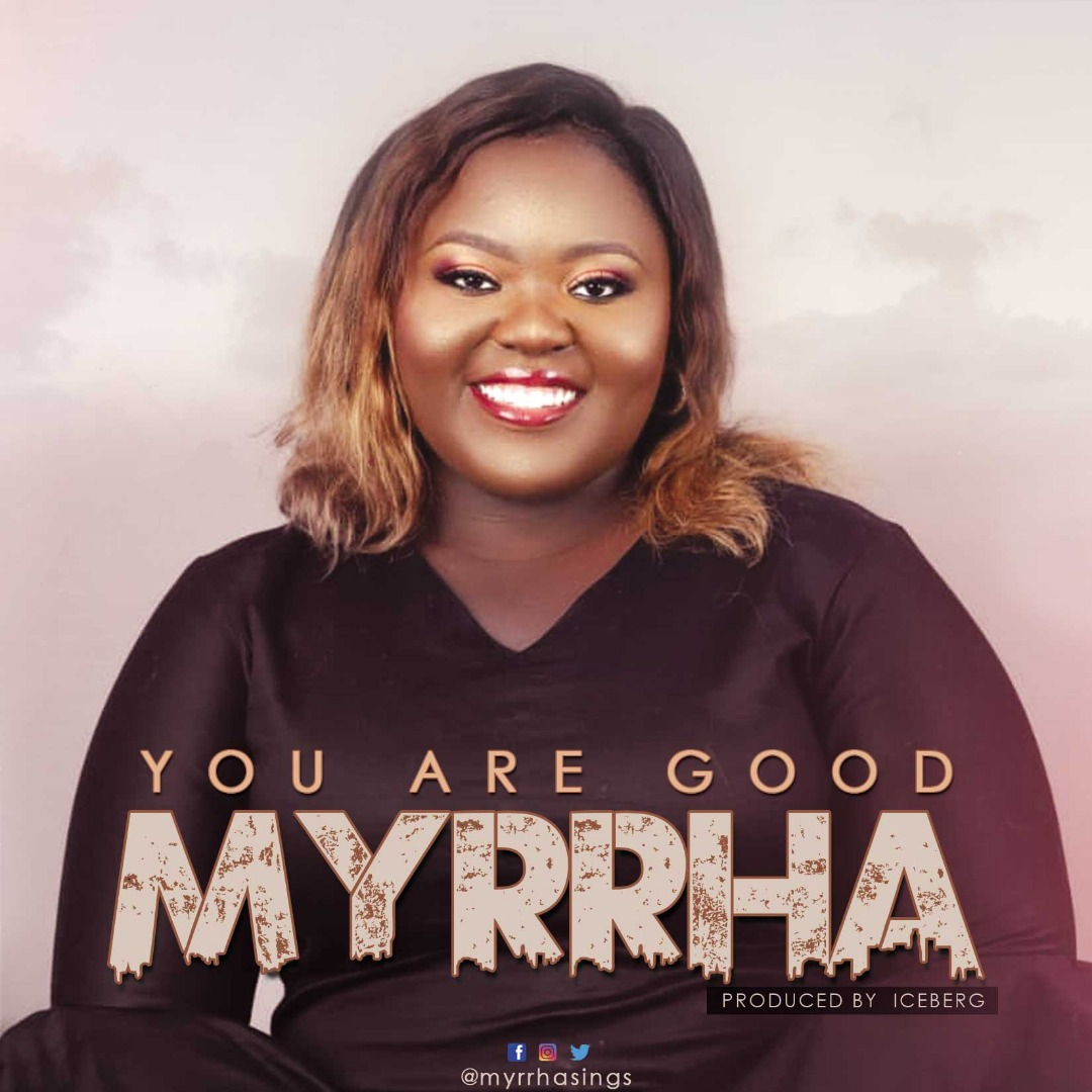 Photo of MYRRAH – YOU ARE GOOD