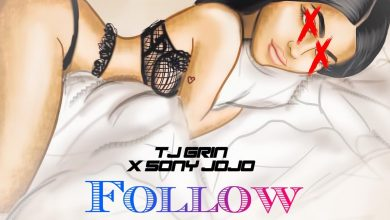 Photo of New Music- Follow Me by Tj Grin & SonyJojo