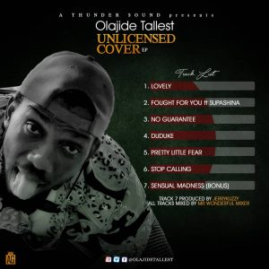 Olajide Tallest Unlicensed Cover EP tracklist art